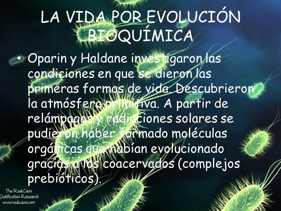 LA VIDA POR EVOLUCIÓN BIOQUÍMICA