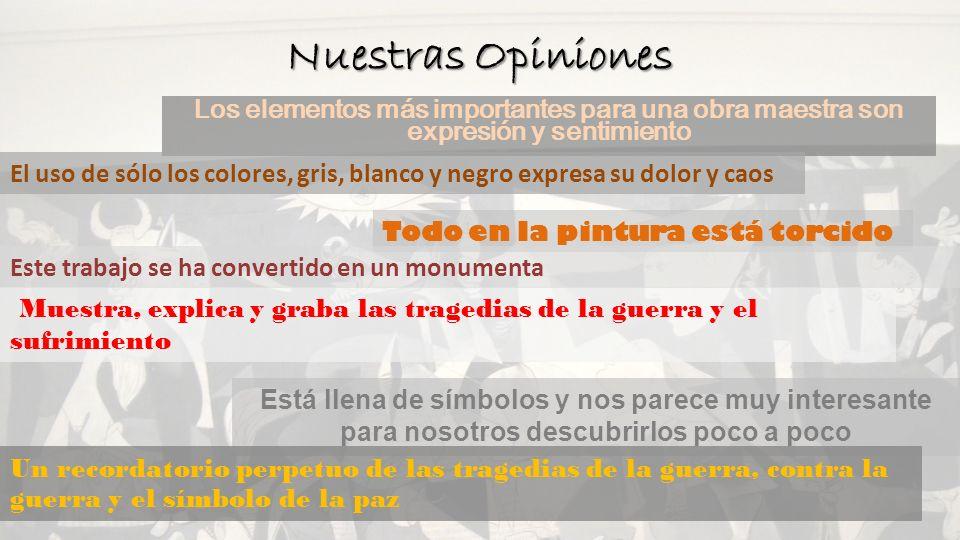 Nuestras Opiniones Los elementos más importantes para una obra maestra son expresión y sentimiento.