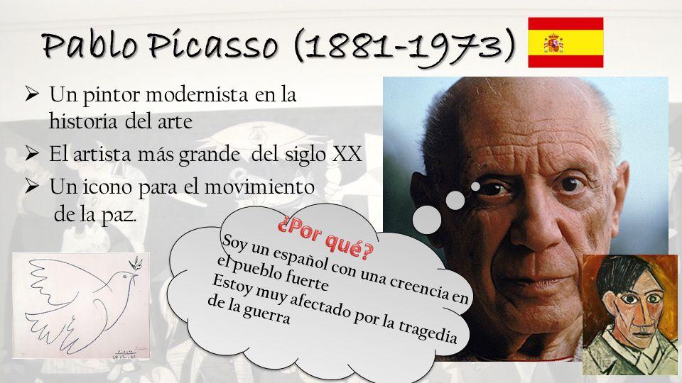 Pablo Picasso (1881-1973) ¿Por qué