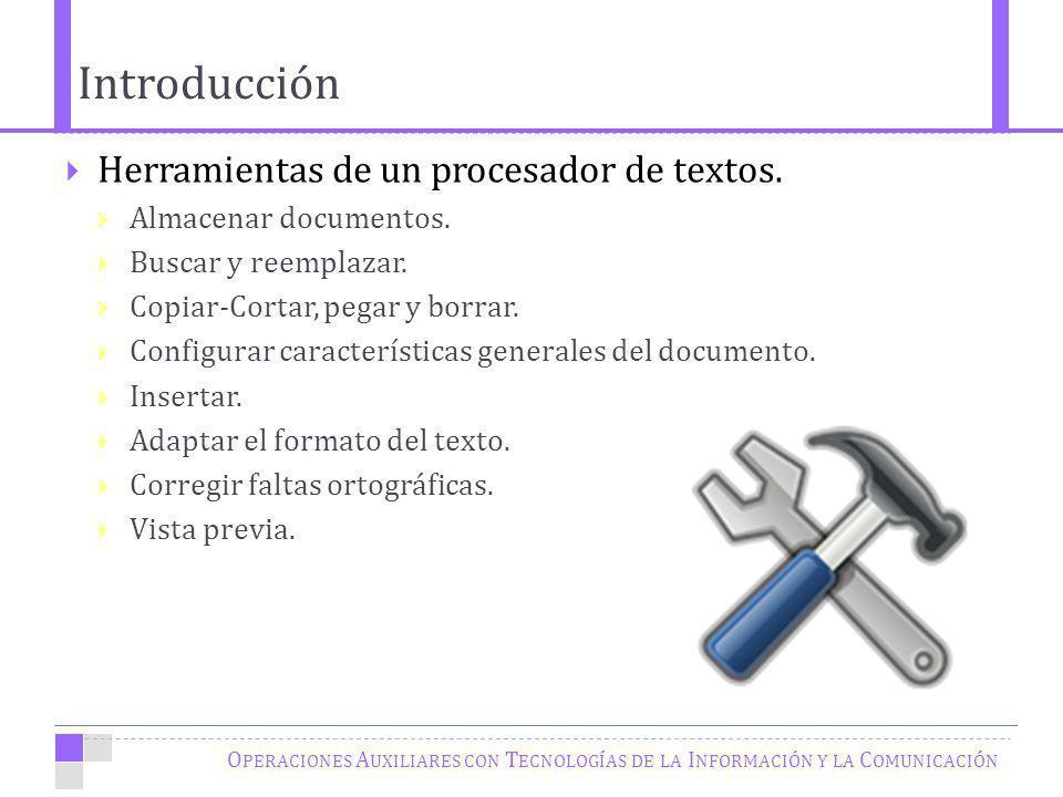 Introducción Herramientas de un procesador de textos.