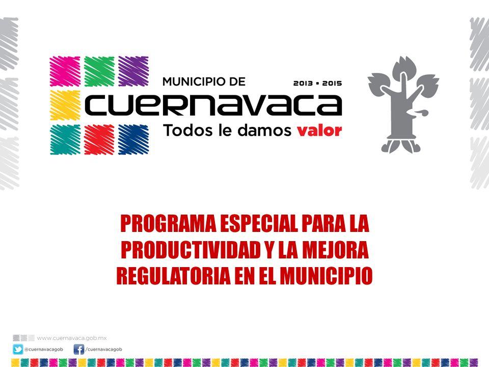PROGRAMA ESPECIAL PARA LA PRODUCTIVIDAD Y LA MEJORA REGULATORIA EN EL MUNICIPIO