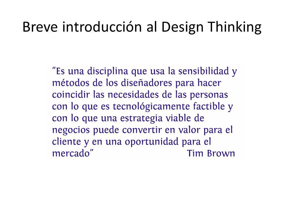 Breve introducción al Design Thinking