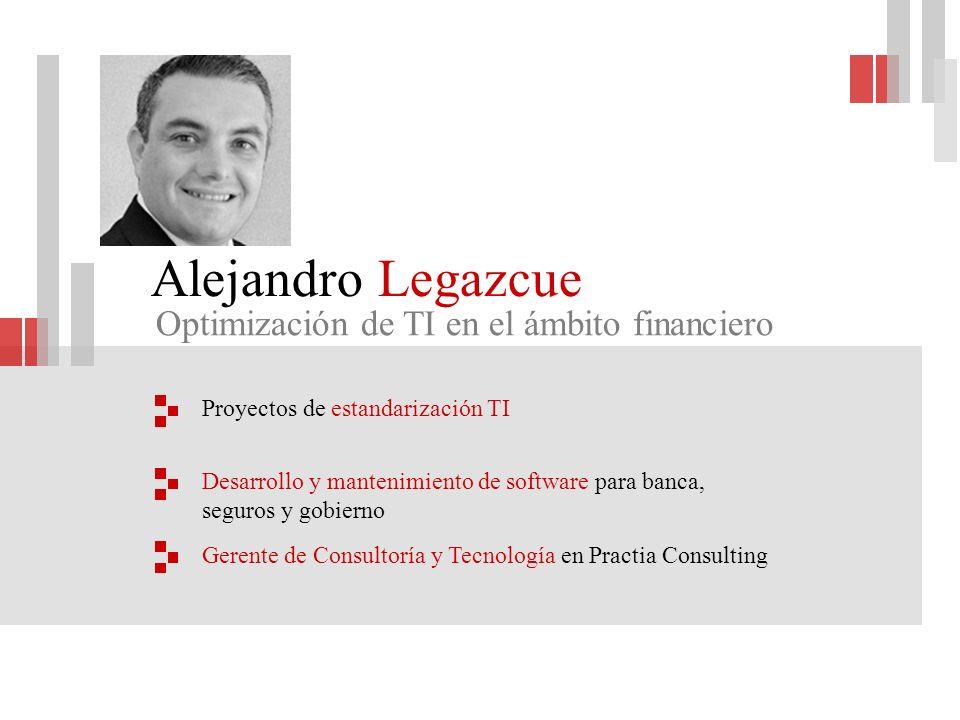 Alejandro Legazcue Optimización de TI en el ámbito financiero