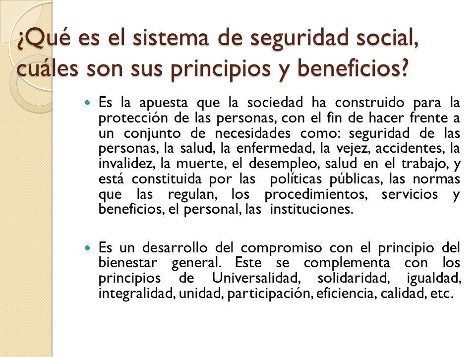¿Qué es el sistema de seguridad social, cuáles son sus principios y beneficios