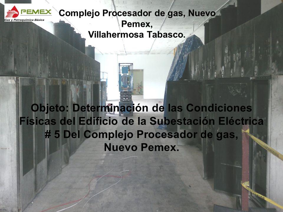 # 5 Del Complejo Procesador de gas, Nuevo Pemex.