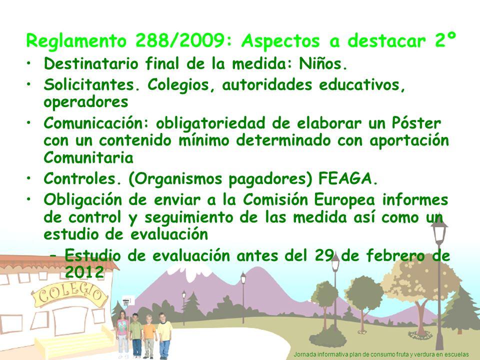 Reglamento 288/2009: Aspectos a destacar 2º
