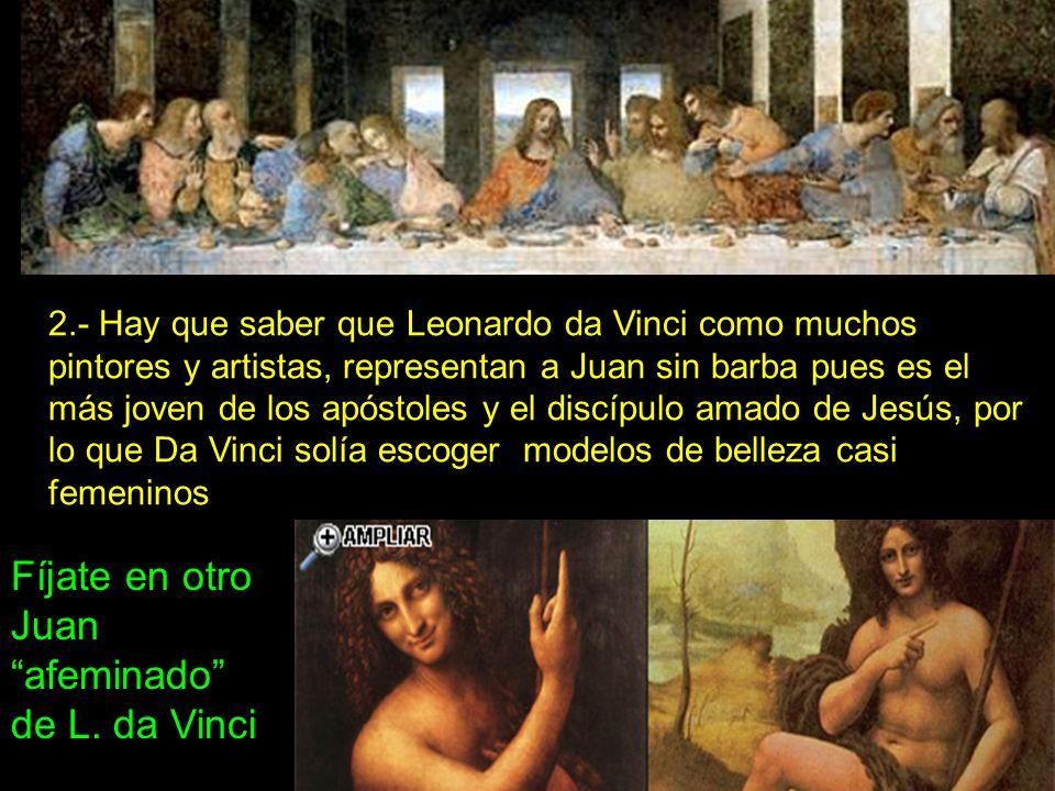 Fíjate en otro Juan afeminado de L. da Vinci