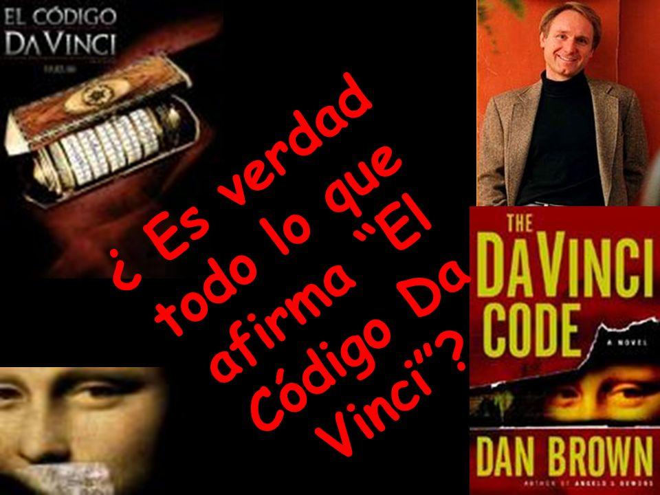 ¿ Es verdad todo lo que afirma El Código Da Vinci
