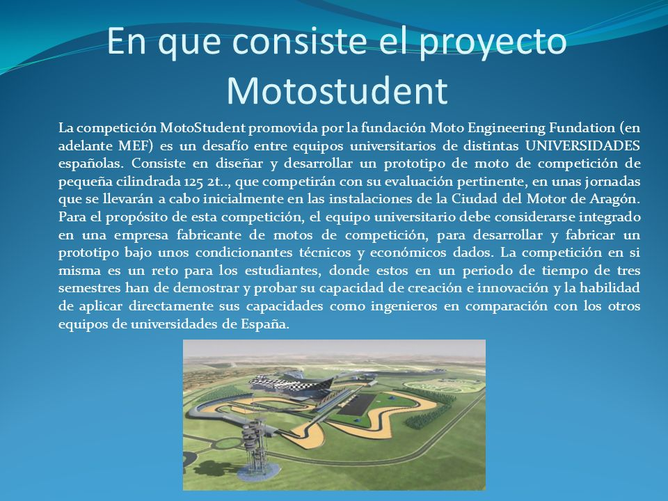 En que consiste el proyecto Motostudent