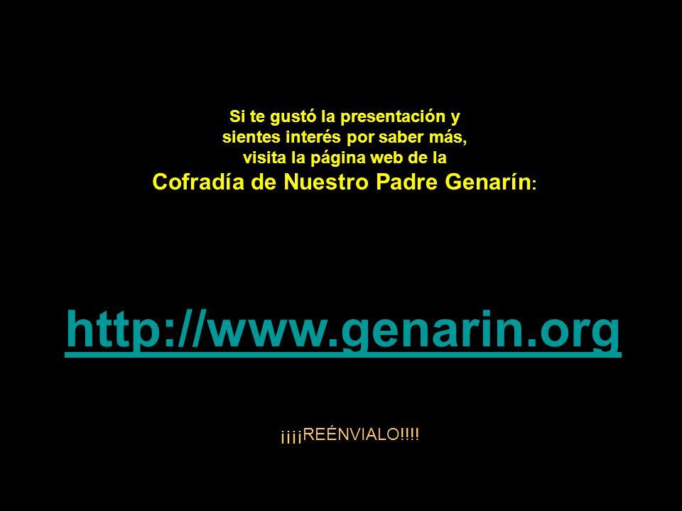 http://www.genarin.org Cofradía de Nuestro Padre Genarín:
