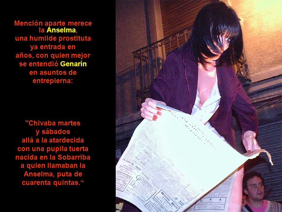 Mención aparte merece la Anselma, una humilde prostituta