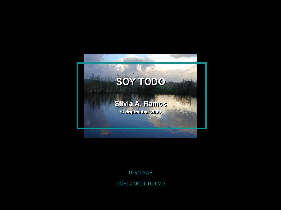SOY TODO Silvia A. Ramos © September 2006