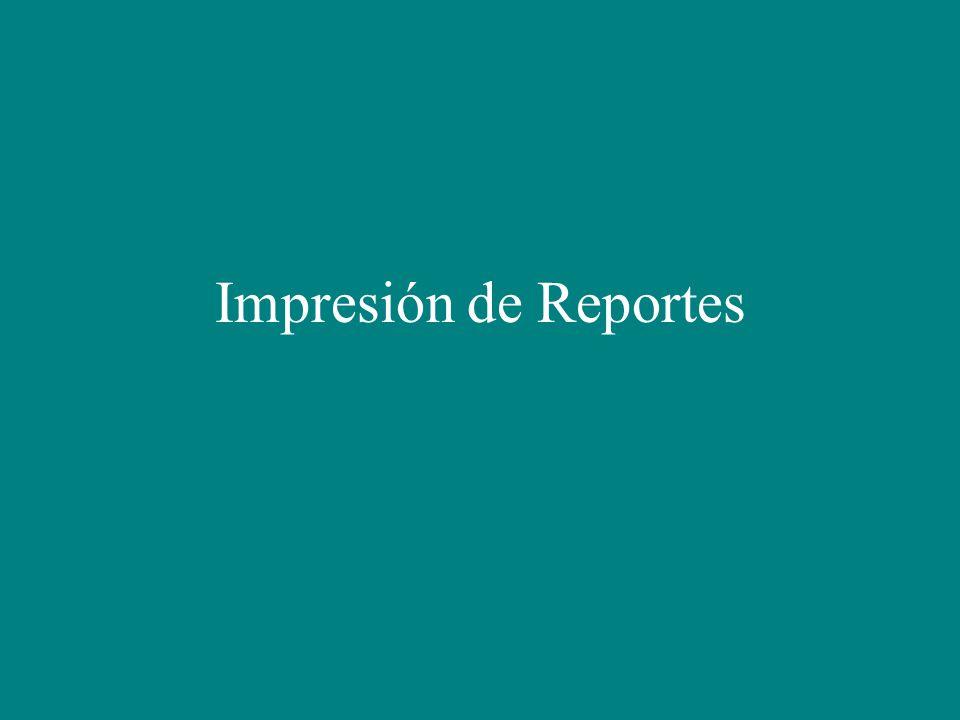 Impresión de Reportes