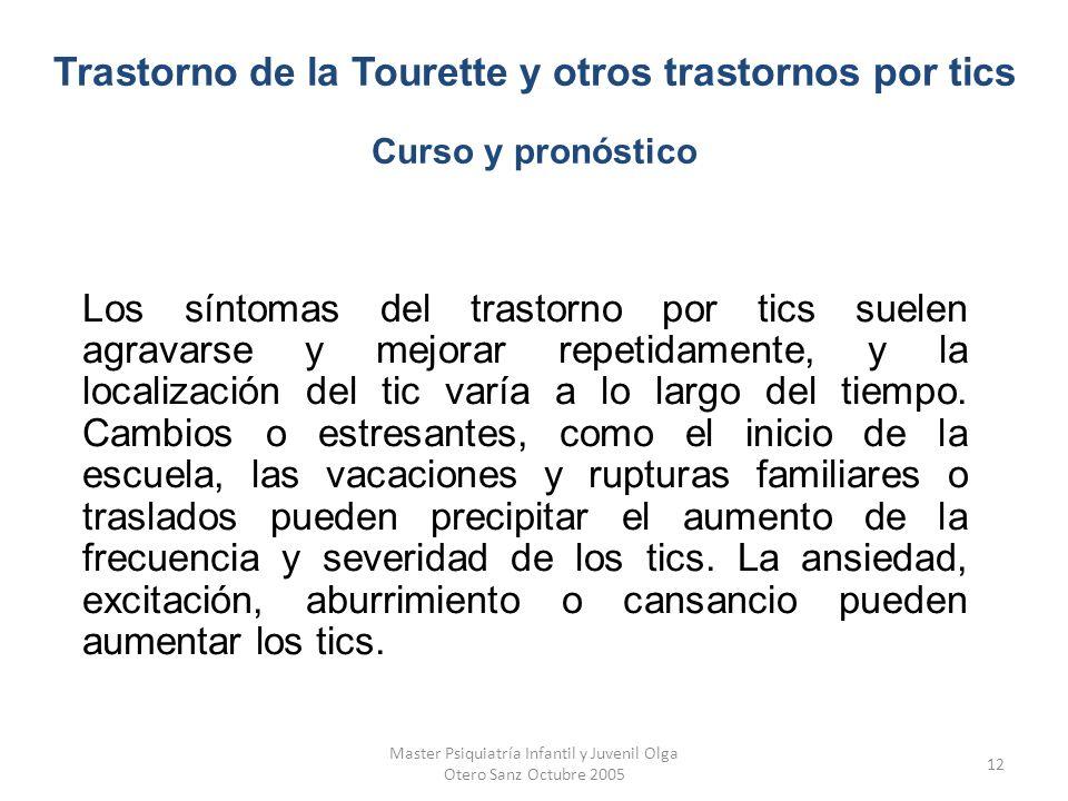 Master Psiquiatría Infantil y Juvenil Olga Otero Sanz Octubre 2005