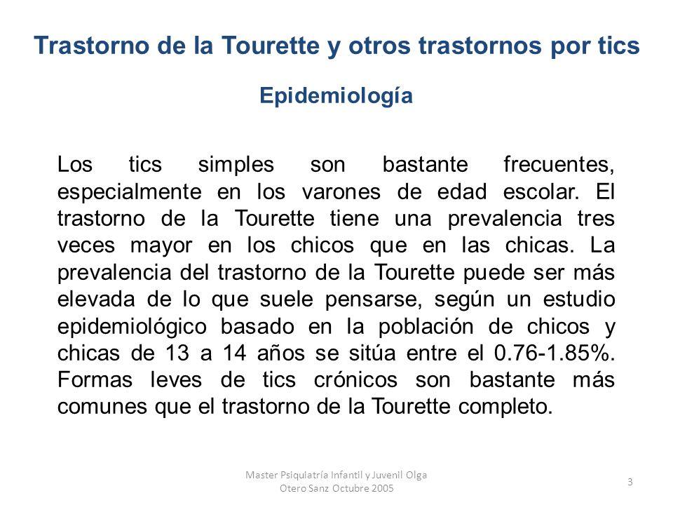 Trastorno de la Tourette y otros trastornos por tics Epidemiología