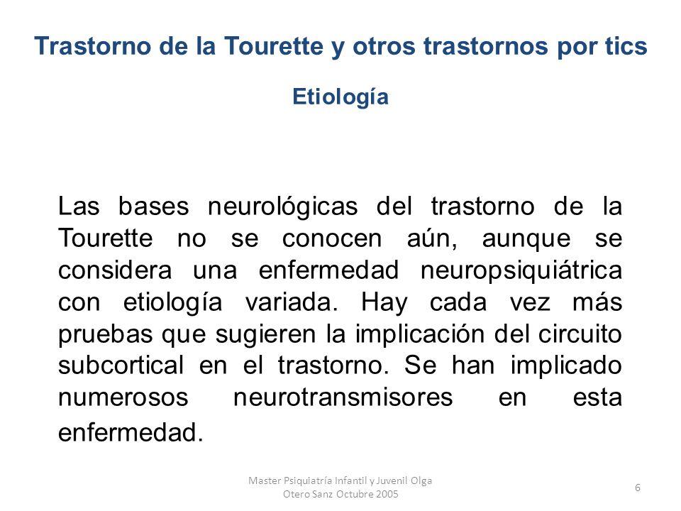 Trastorno de la Tourette y otros trastornos por tics Etiología