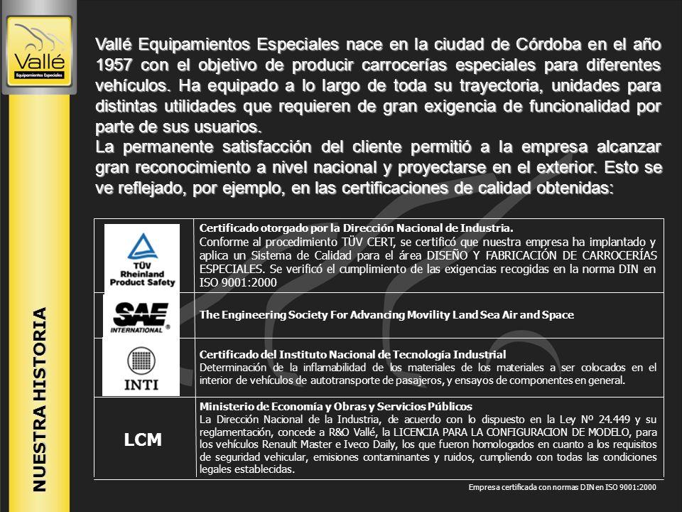 Vallé Equipamientos Especiales nace en la ciudad de Córdoba en el año 1957 con el objetivo de producir carrocerías especiales para diferentes vehículos. Ha equipado a lo largo de toda su trayectoria, unidades para distintas utilidades que requieren de gran exigencia de funcionalidad por parte de sus usuarios.