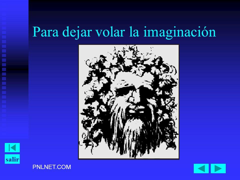 Para dejar volar la imaginación