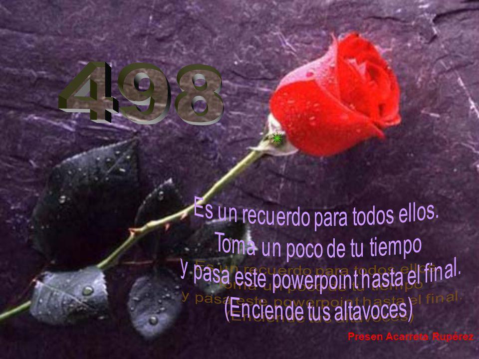 498 Presen Acarreta Rupérez Es un recuerdo para todos ellos.