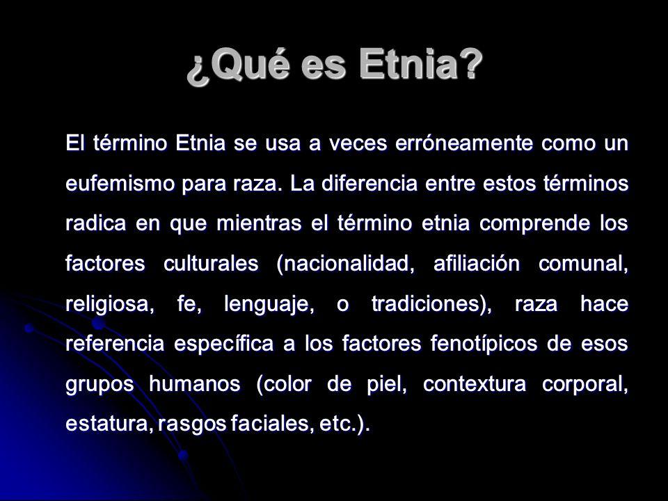¿Qué es Etnia