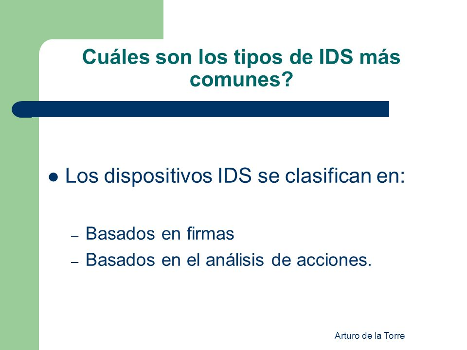 Cuáles son los tipos de IDS más comunes
