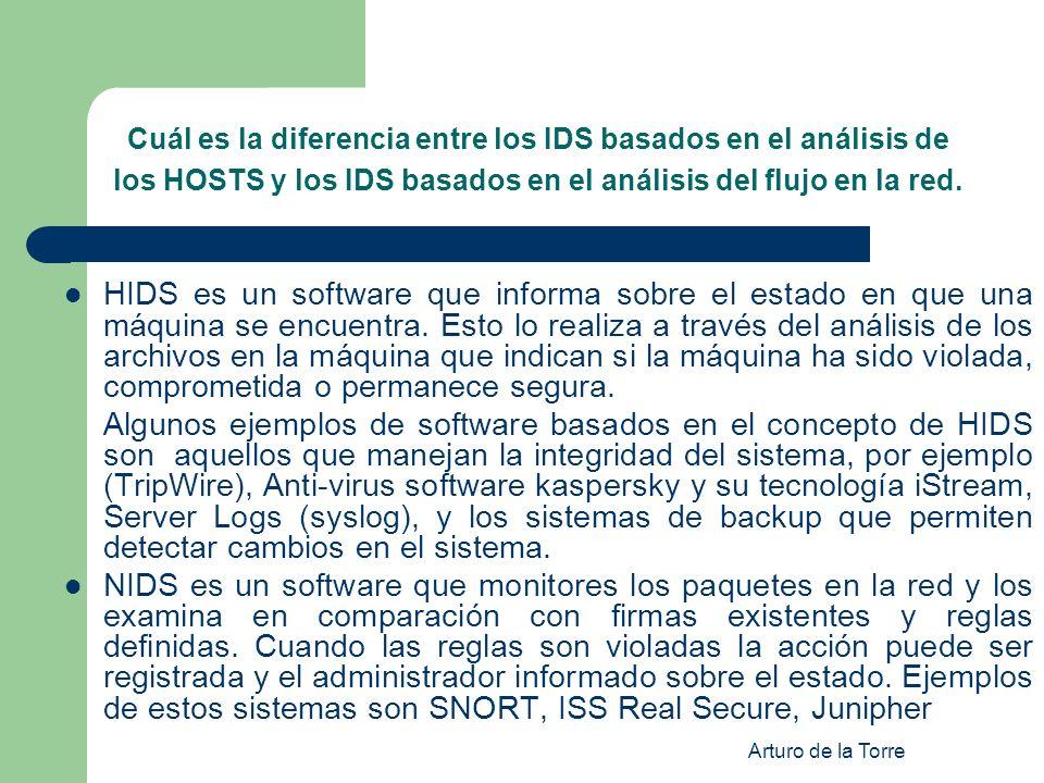 Cuál es la diferencia entre los IDS basados en el análisis de los HOSTS y los IDS basados en el análisis del flujo en la red.