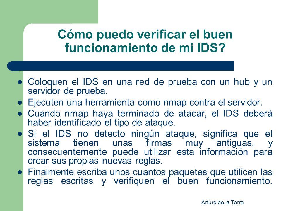 Cómo puedo verificar el buen funcionamiento de mi IDS