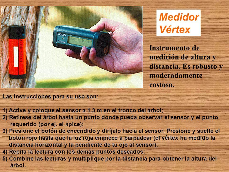 Medidor Vértex. Instrumento de medición de altura y distancia. Es robusto y. moderadamente costoso.