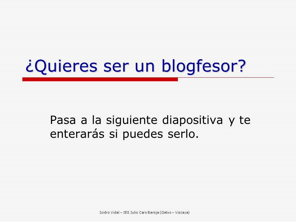 ¿Quieres ser un blogfesor