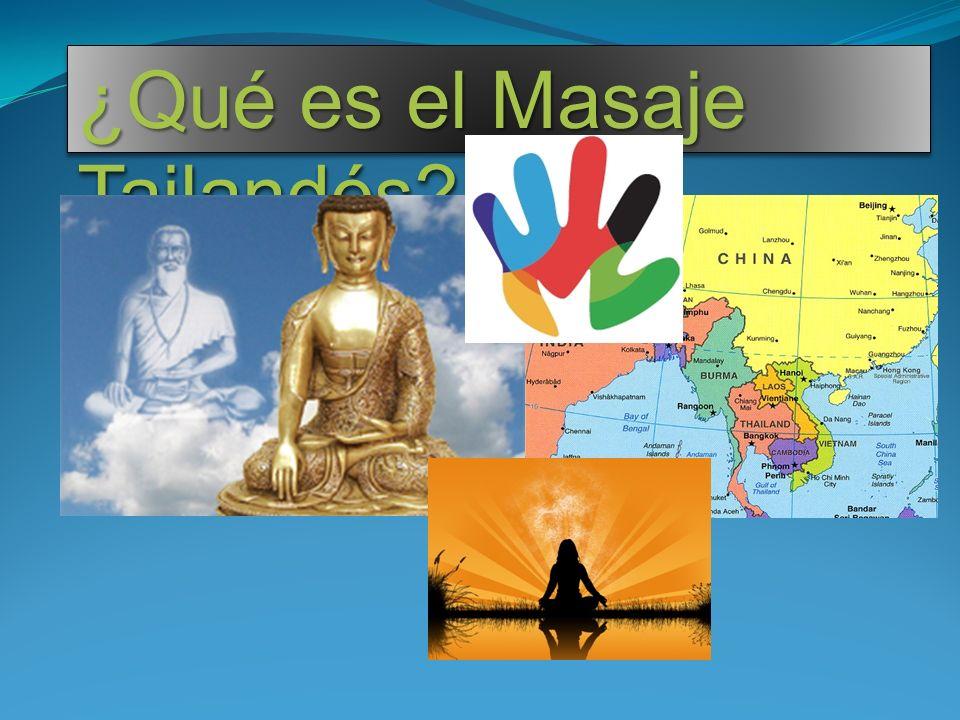 ¿Qué es el Masaje Tailandés