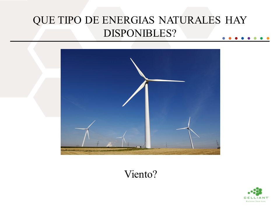QUE TIPO DE ENERGIAS NATURALES HAY DISPONIBLES