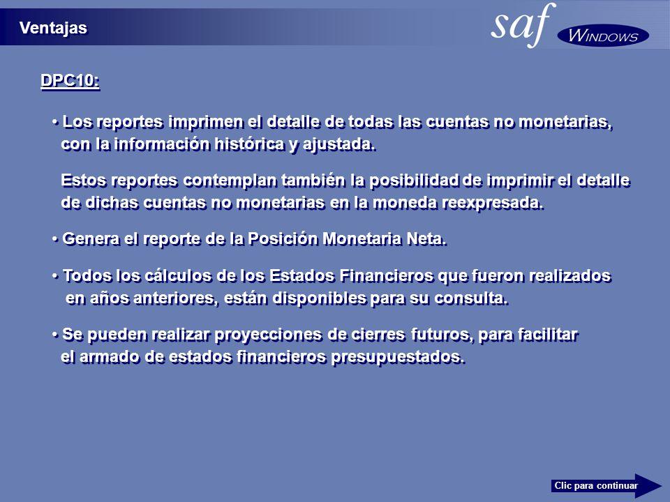 Los reportes imprimen el detalle de todas las cuentas no monetarias,