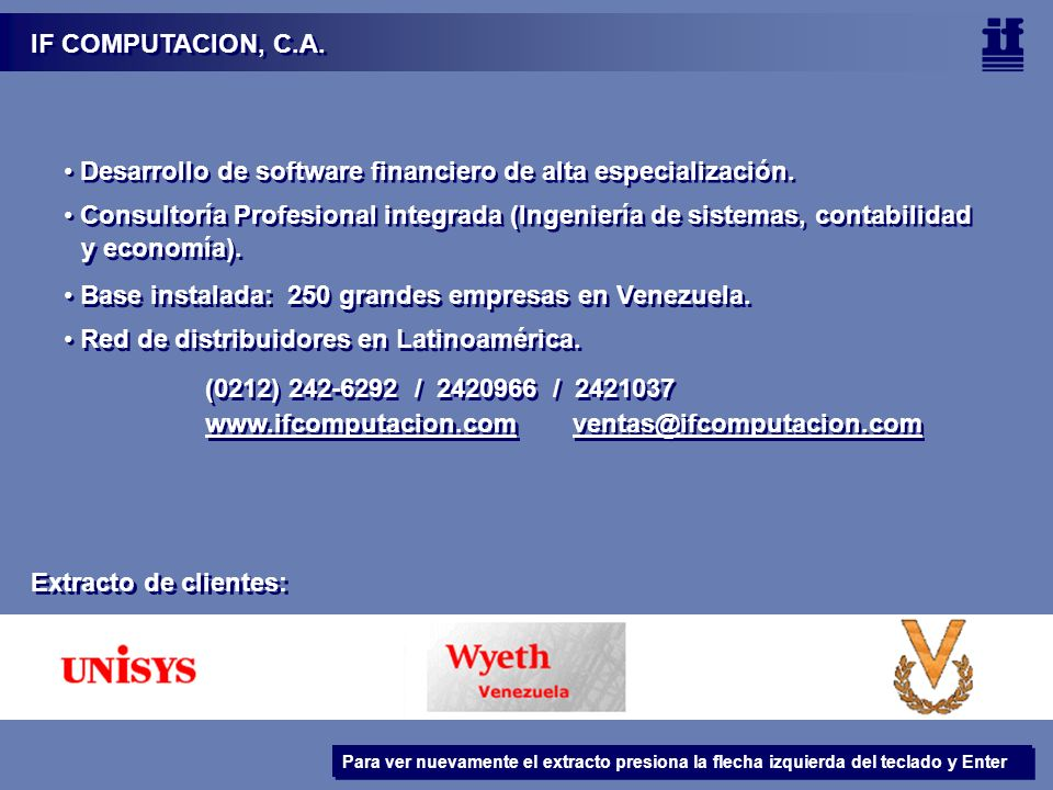 Desarrollo de software financiero de alta especialización.