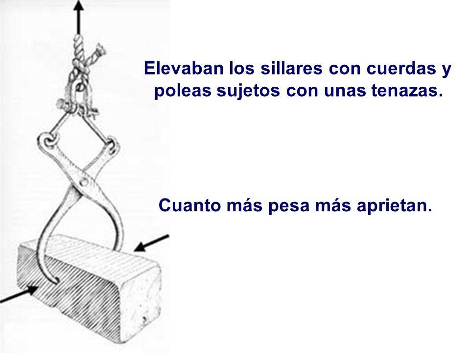 Elevaban los sillares con cuerdas y