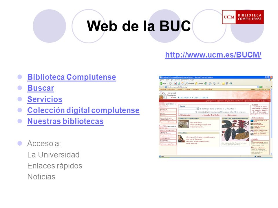 Web de la BUC http://www.ucm.es/BUCM/ Biblioteca Complutense Buscar