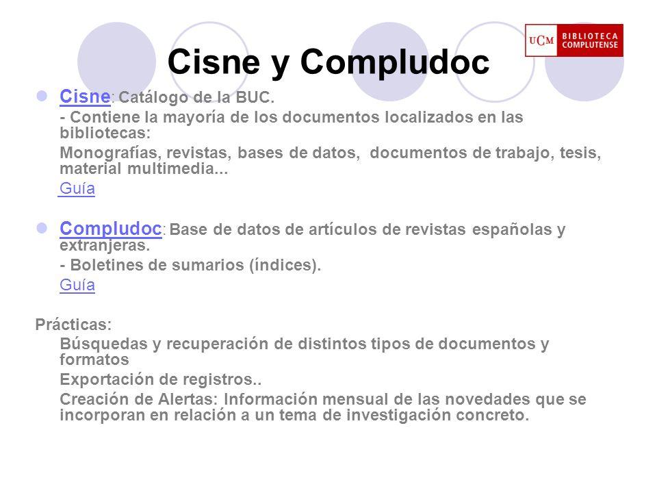 Cisne y Compludoc Cisne: Catálogo de la BUC.