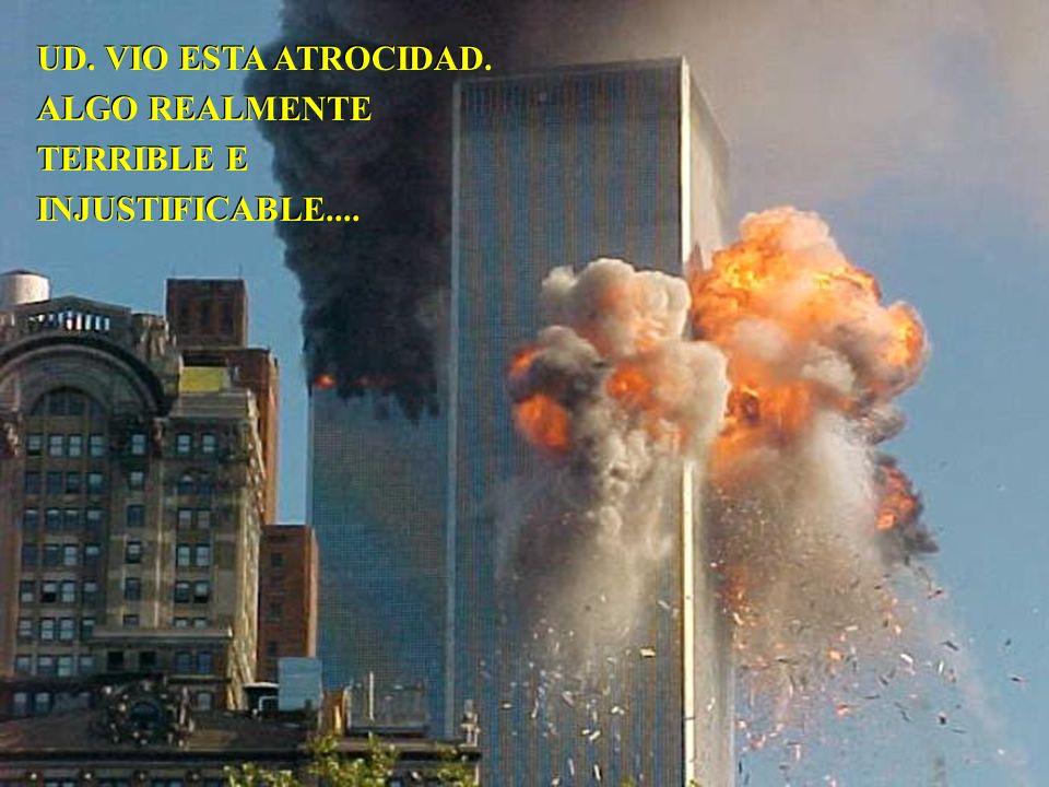 UD. VIO ESTA ATROCIDAD. ALGO REALMENTE TERRIBLE E INJUSTIFICABLE....
