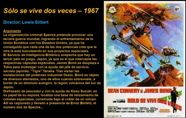 Sólo se vive dos veces – 1967 Director: Lewis Gilbert Argumento