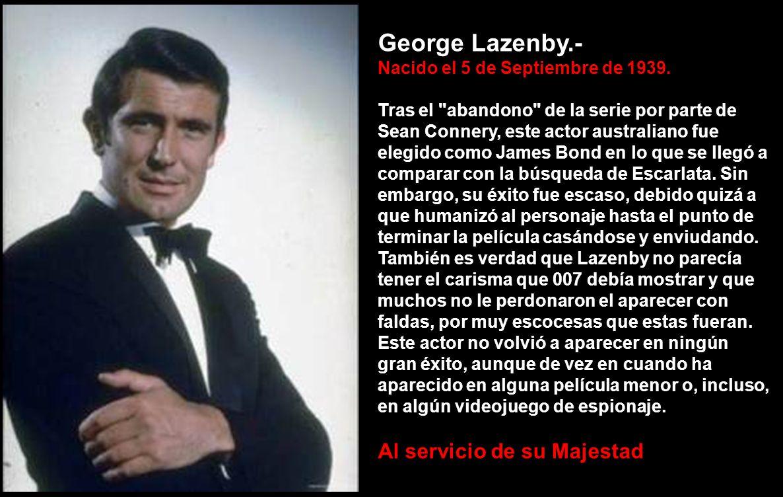 George Lazenby.- Al servicio de su Majestad .