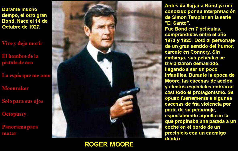 ROGER MOORE Vive y deja morir El hombre de la pistola de oro