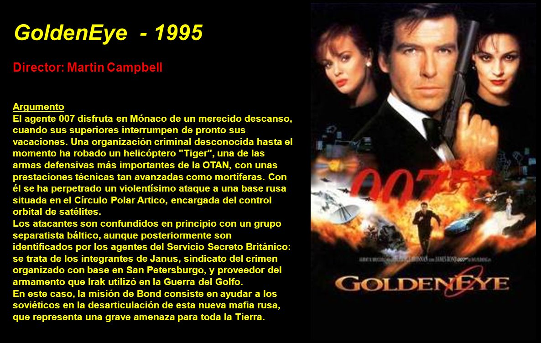 GoldenEye - 1995 Director: Martin Campbell Argumento