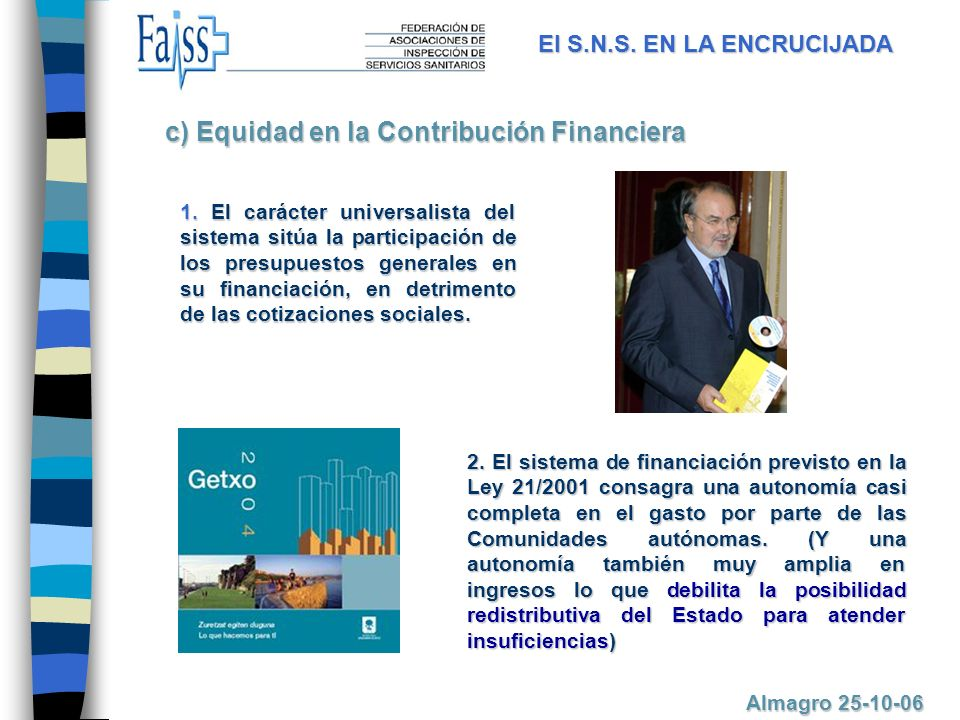 c) Equidad en la Contribución Financiera