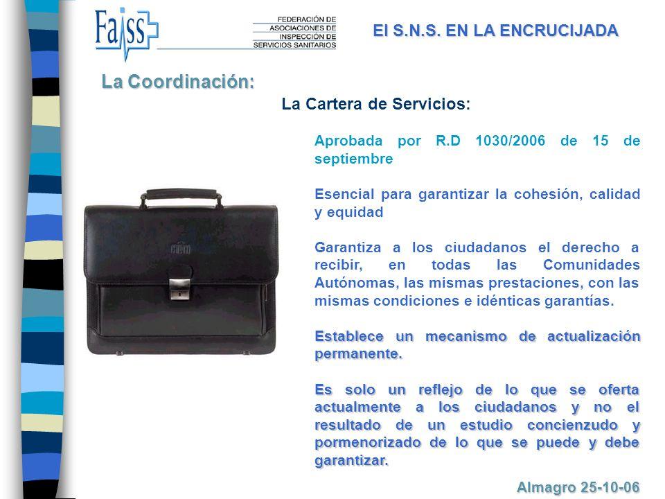 La Coordinación: El S.N.S. EN LA ENCRUCIJADA La Cartera de Servicios: