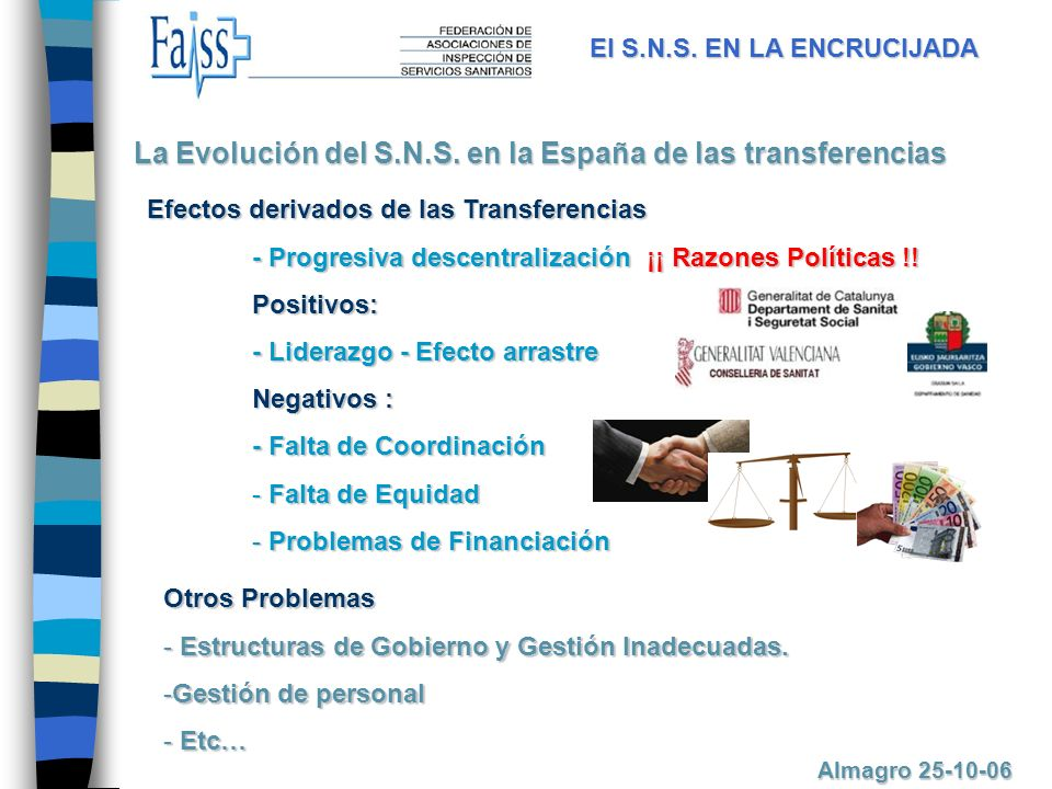 La Evolución del S.N.S. en la España de las transferencias