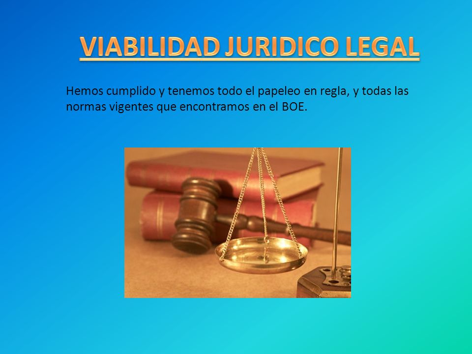 VIABILIDAD JURIDICO LEGAL
