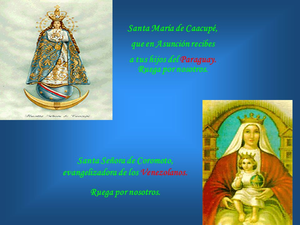 que en Asunción recibes a tus hijos del Paraguay. Ruega por nosotros.