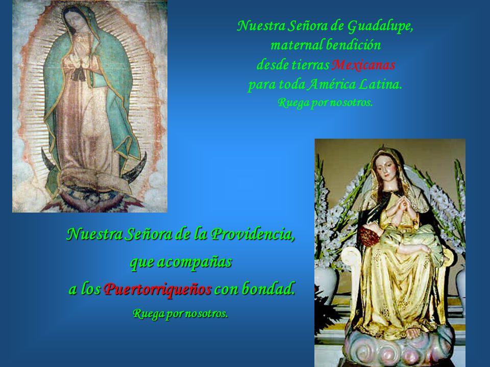 Nuestra Señora de la Providencia, que acompañas