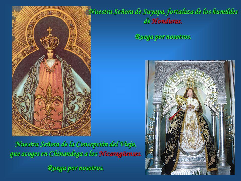 Nuestra Señora de Suyapa, fortaleza de los humildes de Honduras
