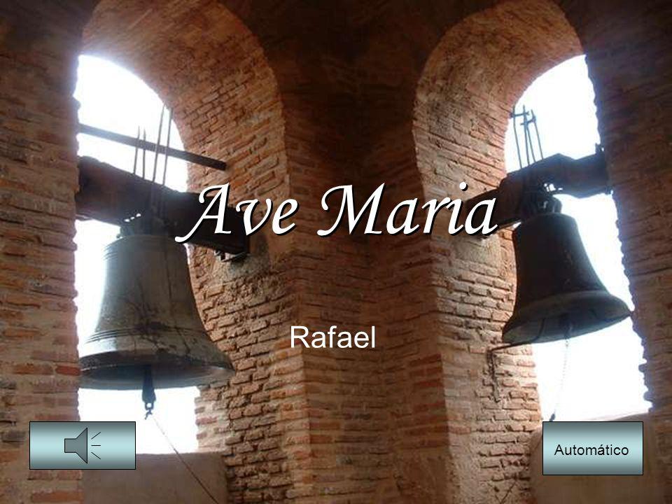 Ave Maria Rafael Automático