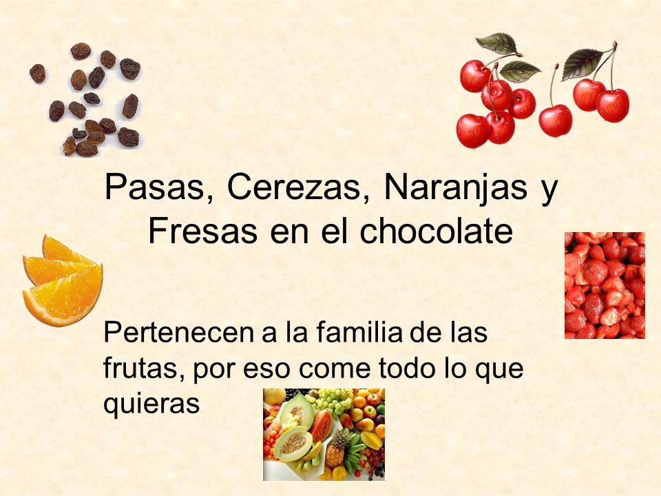 Pasas, Cerezas, Naranjas y Fresas en el chocolate